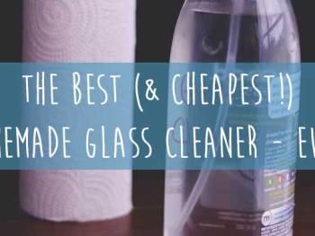 The Best (& Cheapest!) Homemade Glass Cleaner Ever | Cosmopolitan Cornbread