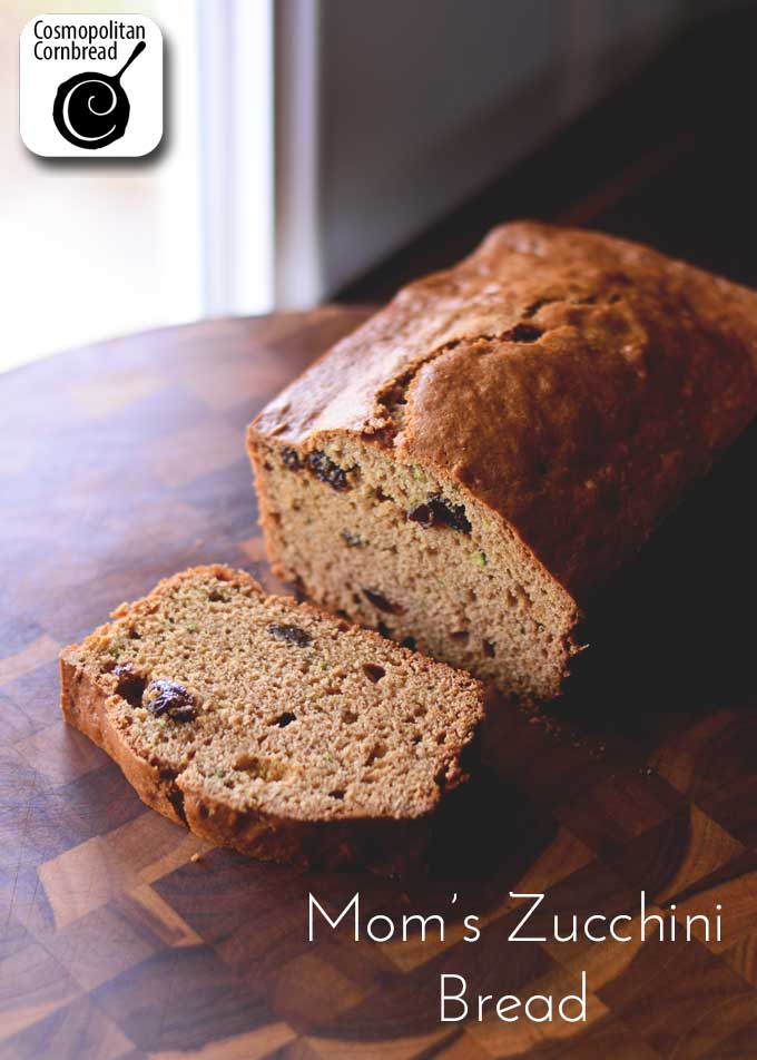 Mom's Zucchini Bread - a delicious way to use up some of that abundant garden zucchini! Get the recipe from Cosmopolitan Cornbread