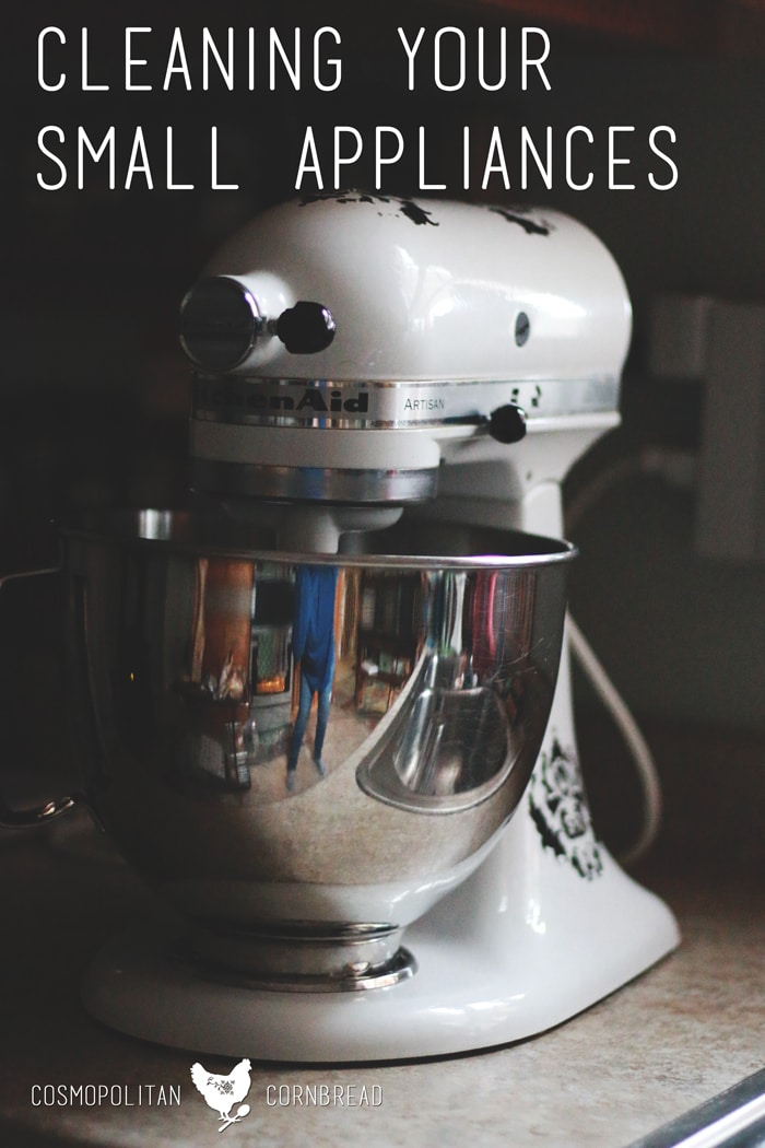 Decluttering and Cleaning Your Small Appliances | Homemaker Helps from Cosmopolitan Cornbread