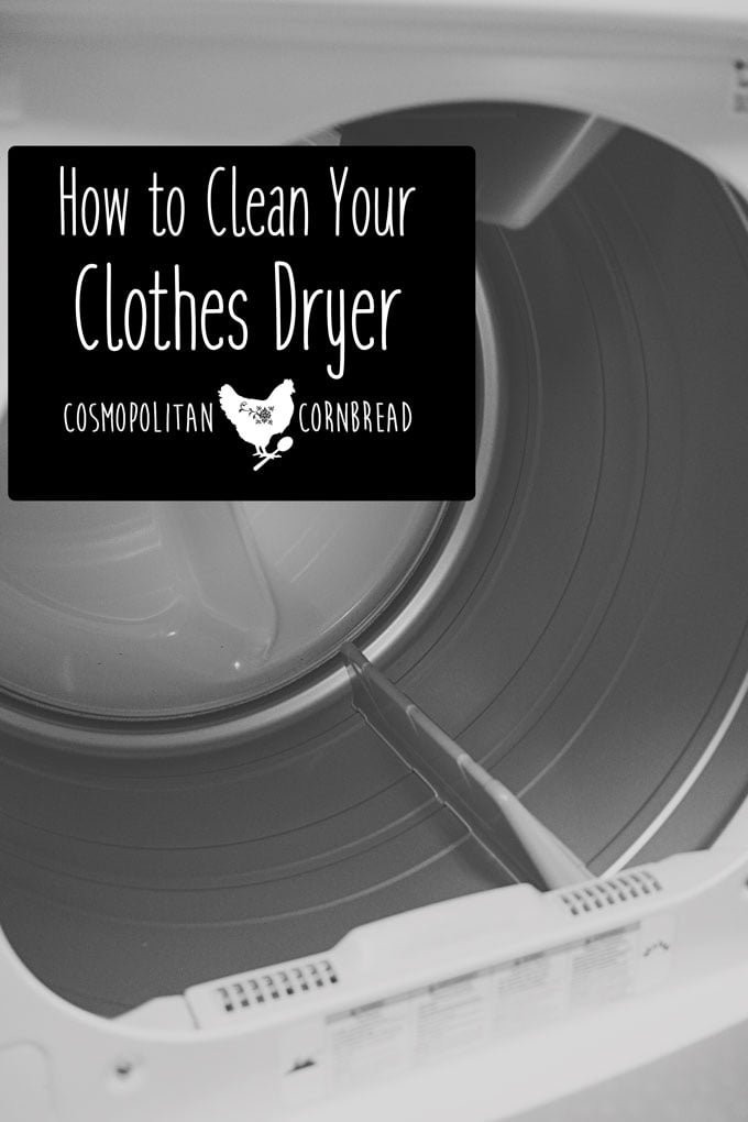 How to Clean your Clothes Dryer | From Cosmopolitan Cornbread's Decluttering & Cleaning Series