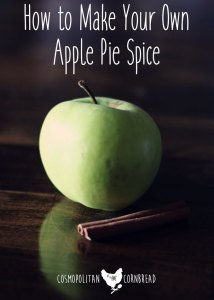 How to make your own apple pie spice at home, rather than purchasing pre-made mixes | Cosmopolitan Cornbread