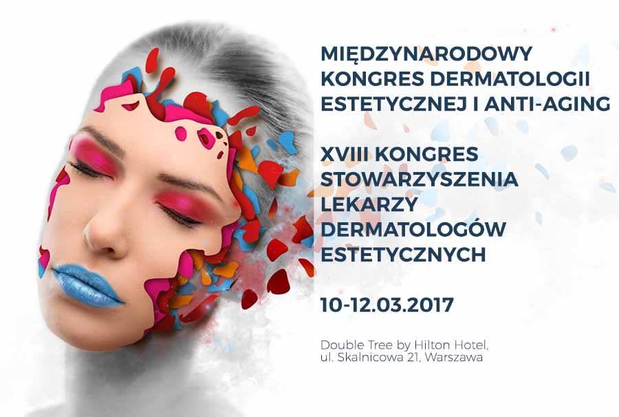 XVIII Międzynarodowy Kongres Dermatologii Estetycznej i Medycyny Anti-Aging