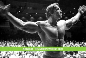 ARNOLD – HIS CAPRICORN MOON WORKS OUT