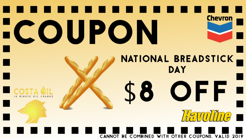Today Is National Breadstick Day Take 8 Off Your Oil Change Costa Oil 10 Minute Oil Change