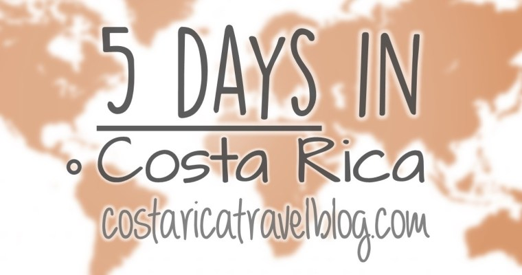 Costa Rica Itinerary: 5 Days In Costa Rica; Sample Itineraries, How Many Places To Visit, How Many Activities To Do, And More!