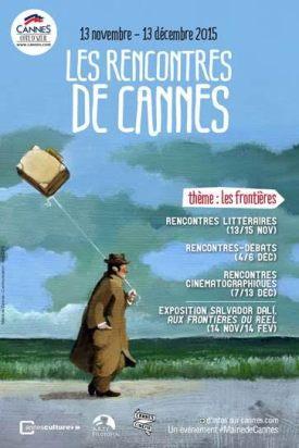 Los encuentros (Rencontres, en francés) de Cannes acogen a especialistas de distintas disciplinas para un intercambio con el público, sobre temas de interés general