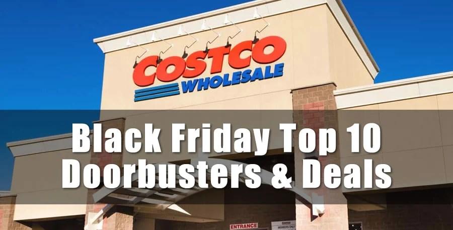 Top 10 Costco Black Friday Doorbusters And Deals 2018 Costco97 Com