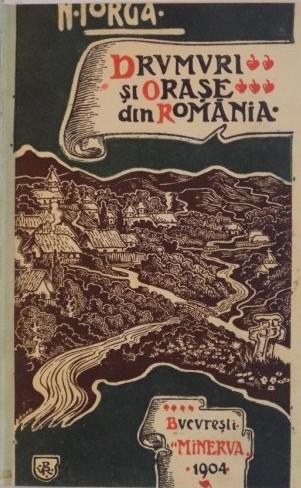 drumuri-si-orase-din-romania-de-nicolae-iorga-1904-p42822-01 (2)
