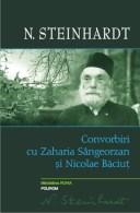 Convorbiri cu Zaharia Sangeorzan si Nicolae Baciut-Steinhard-a