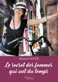 Le secret des femmes qui ont du temps