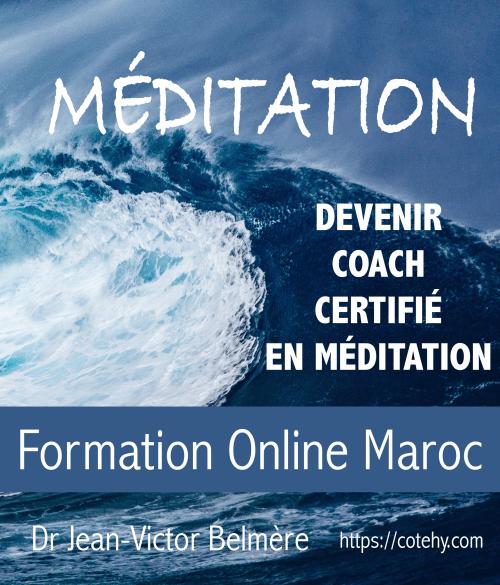 Méditation devenir coach certifié 0