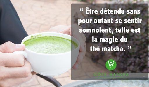 vertus thé matcha sérénité détente
