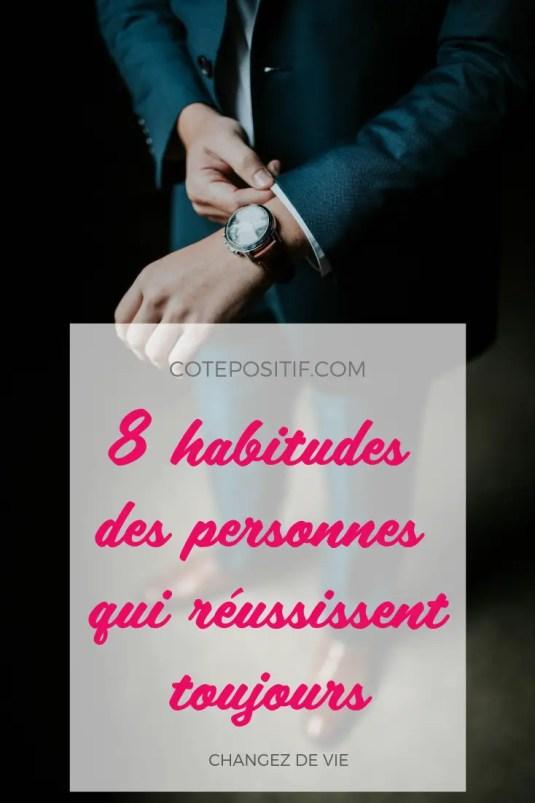 8 habitudes des personnes qui réussissent