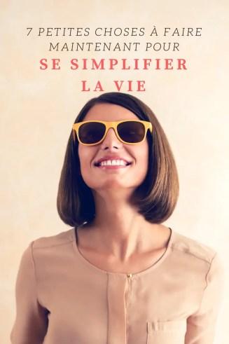 se simplifier la vie