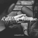 10 signes que vous êtes dans une relation toxique et destructrice