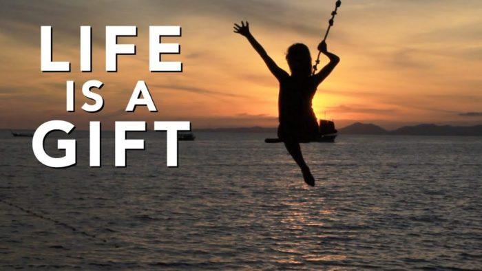 La vie est cadeau