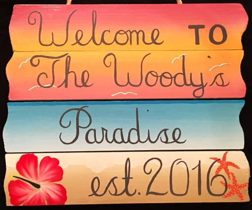 hand painted sign plaque personalized welcome to paradise
