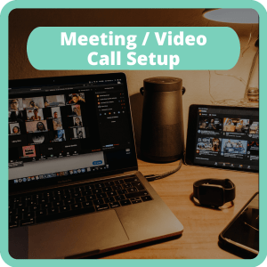 Meeting / Video Call Setup for relaxed and efficient work meetings