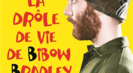 La drôle de vie de Bibow Bradley - Axl Cendres 1
