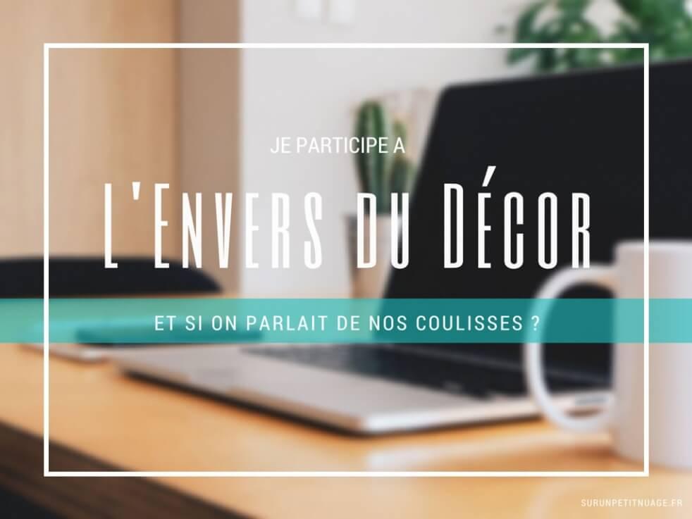 { L'ENVERS DU DECOR } Le blog et les vacances 1