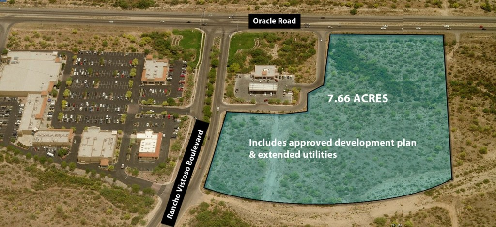7.66 acres of prime commercial real estate land at the entrance to Rancho Vistoso with an approved development plan and utilities to the parcel. Frontage on Oracle Road (with existing ingress and traffic light) and on Rancho Vistoso Boulevard. Pads or bulk sale opportunity.