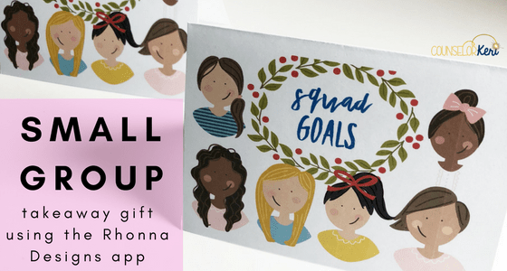 Small group counseling take-away gift using the Rhonna Designs app! Great for ending your small group counseling sessions with a sweet memento.