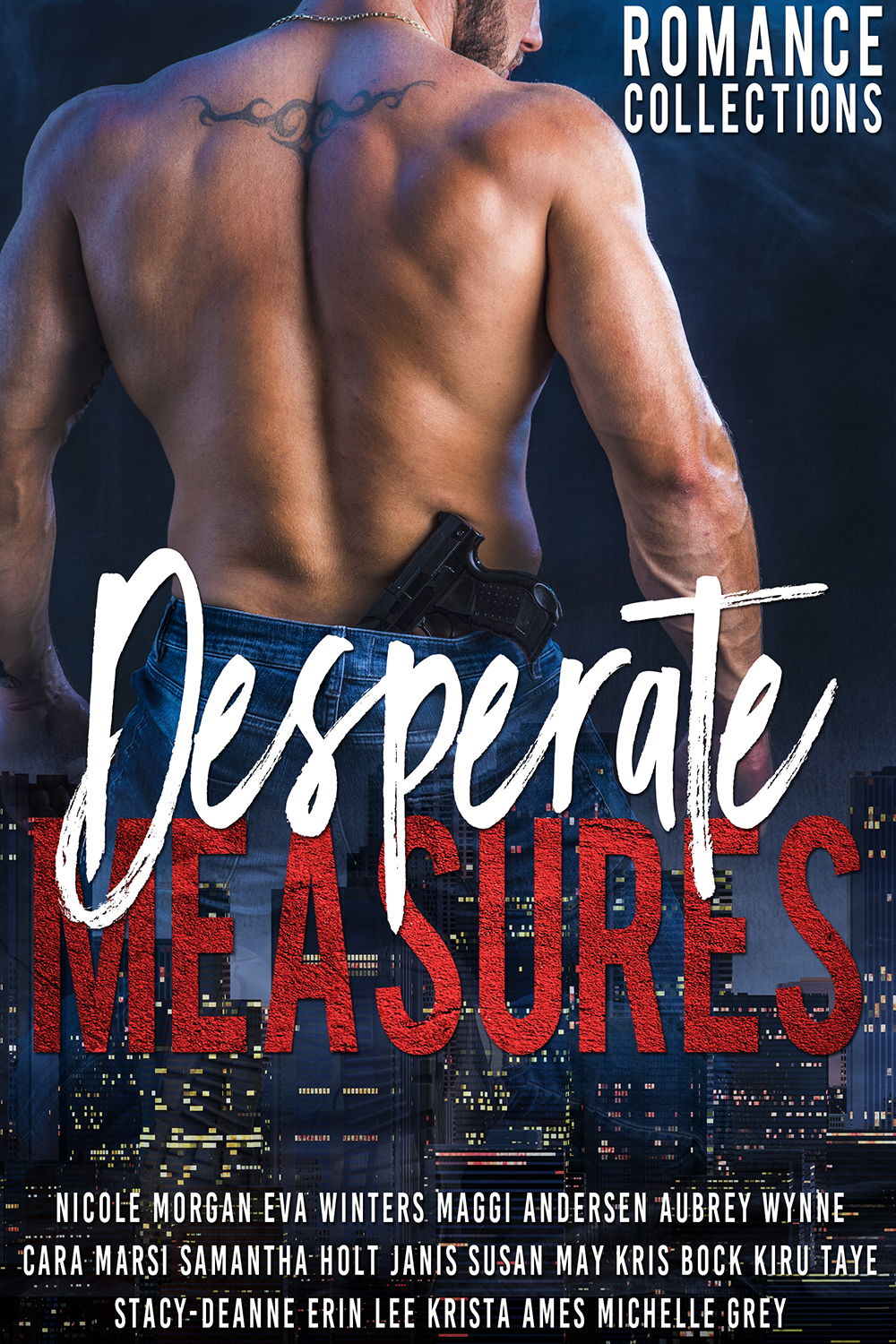 Desperate Measures: Romance Collections