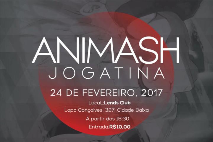 Animash Jogatina @ Lends Club | Rio Grande do Sul | Brasil