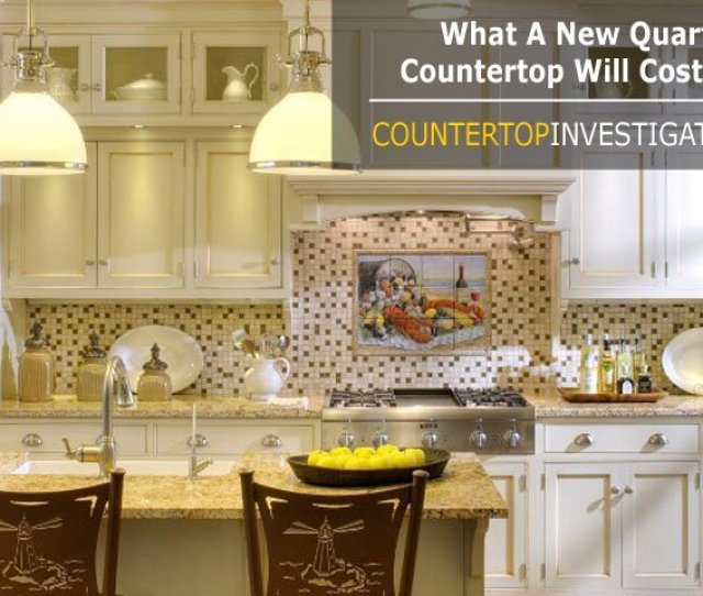 Lets Run A Quick Calculation And See What A New Quartz Countertop Will Cost You