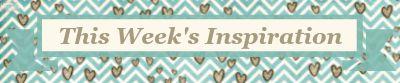 Week's Inspiration1