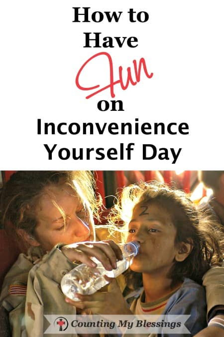 Is it even possible to inconvenience yourself and have fun at the same time? I think it is, because it's easy. This list of small ways can make it a habit.