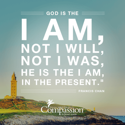 Compassion International Francis Chan Quote