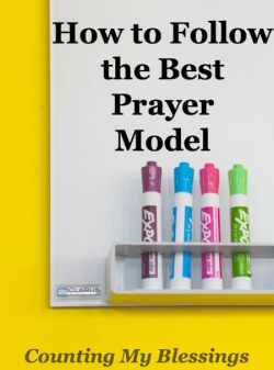 How to Follow the Best Prayer Model