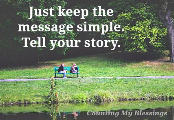 What's the best way to share your faith? Just keep telling your story. The one unique story you were created to tell.