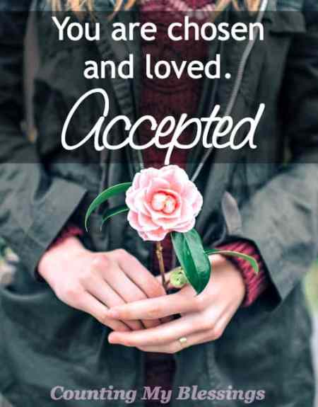 You want to be accepted but people are fickle allowing feelings and moods to rule the day. But... you are accepted by the One who matters most. .