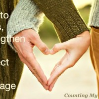 How to Bless, Strengthen, and Protect Your Marriage
