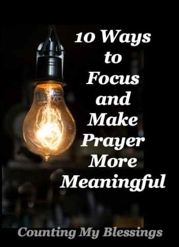 Life is noisy and fast. You have dozens of ideas bouncing around in your head. Concentration takes intentional effort and discipline. This is especially true during prayer