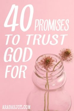 40 Promises to Trust God For