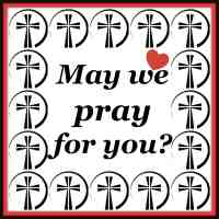 May we pray for you