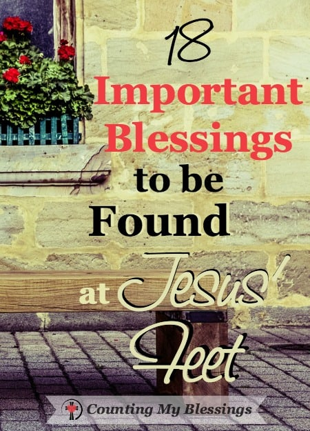 When I'm tempted to be more like Martha than Mary, I want to choose the better thing that will never be taken away. The blessings found at Jesus' feet.