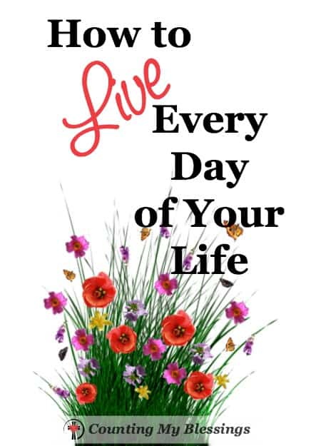 I want to live every day of my life. If God gives a day He has a reason. Find your purpose that goes beyond your identity or your activity.