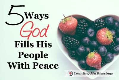5 Ways God Fills His People With Peace