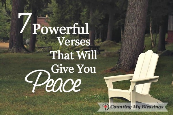 7 Powerful Verses That Will Give You Peace