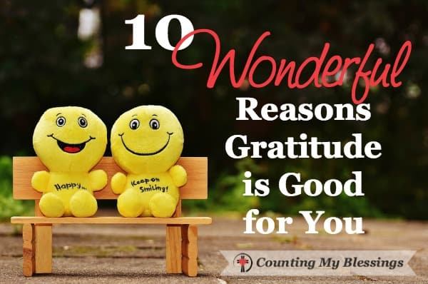 If you wanted, you could almost make gratitude a priority for purely selfish reasons. Seriously, it's that good for you! These 10 reasons to show you how.