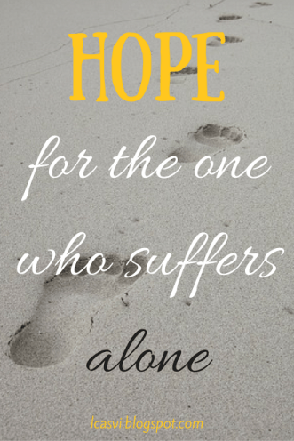 Is There Hope For The One Who Suffers Alone? by Carlie Lake