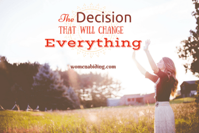 The Decision that will Change Everything by Tahila