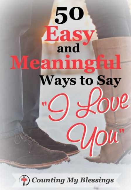 """I've heard it said """"I love you"""" loses some of its meaning if it's said too often. Maybe you just need to be more creative. These 50 ways will help.."""