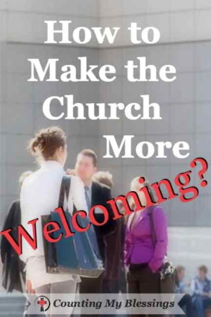 Next week many of our churches will receive more visitors than at any other time of the year. I'm asking - How Can We Make Church More Welcoming