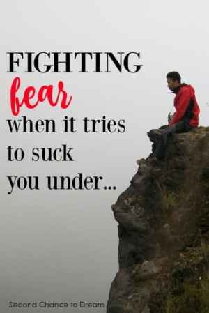 Fighting Fear When it Tries to Suck You Under by Barb Camp