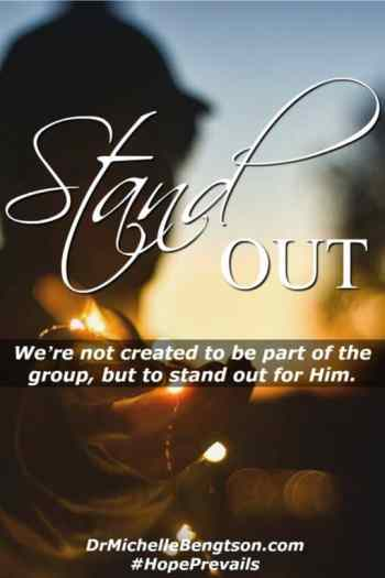 Stand Out by Dr. Michelle Bengston